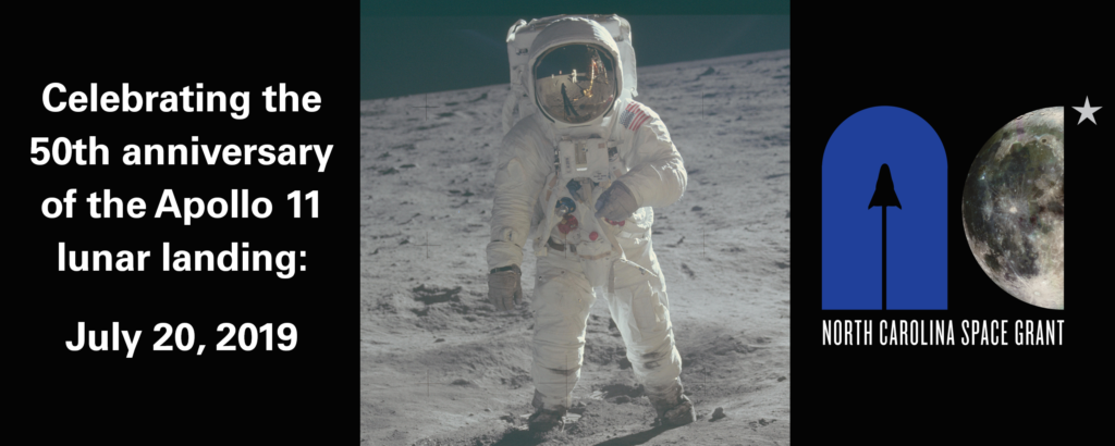 NC Space Grant is celebrating the 50th anniversary of the Apollo 11 lunar landing July 20.