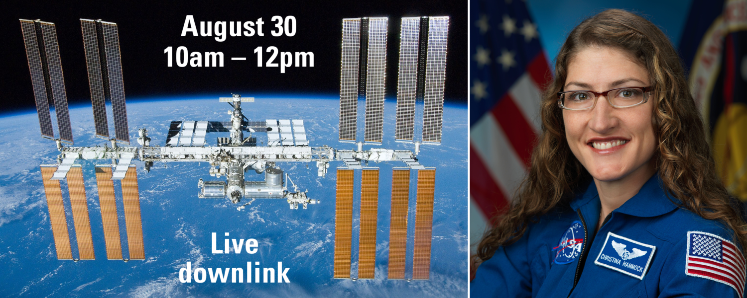 Live downlink event with Christina Koch on the International Space Station August 30, 10-12