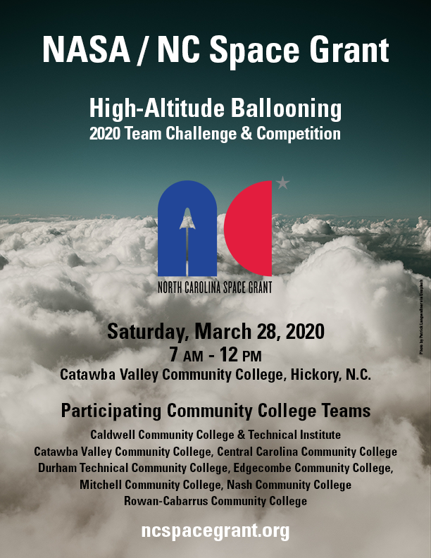 Poster for High-Altitude Ballooning Team Challenge and Competition, taking place Saturday, March 28, 2020, 7 a.m. to 12 p.m. at Catawba Valley Community College in Hickory, NC.